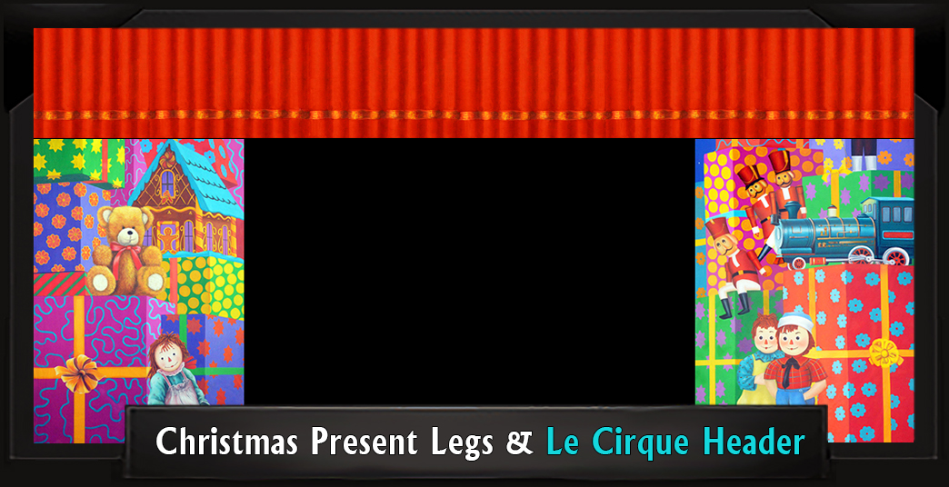 CHRISTMAS PRESENT LEGS and LE CIRQUE HEADER Professional Scenic Elf Musical Backdrops